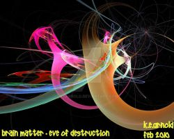 BrainMatter-Eve of Destruction by KEArnold