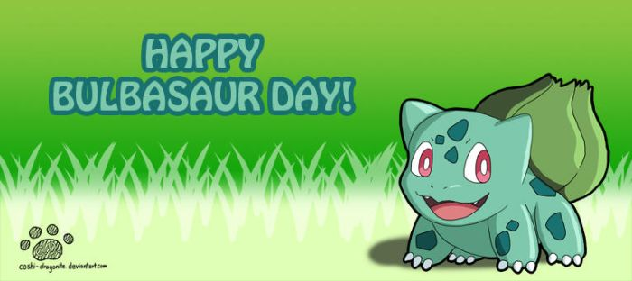 Happy Bulbasaur Day! by Coshi-Dragonite