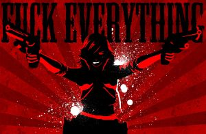 f-ck everything. by projectEVA-0009