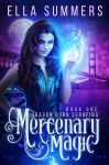 Mercenary Magic by RebeccaFrank