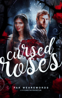 Cursed Roses by avengeur