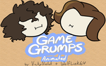 Game Grumps Animated + VIDEO LINK by VickyViolet