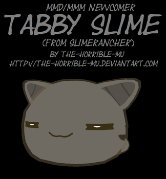 [MMD/M3 Newcomer] Tabby Slime + DL by The-Horrible-Mu