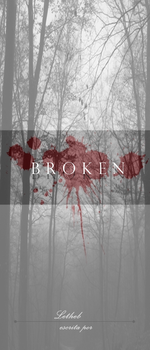 Broken by Letheb-OZ