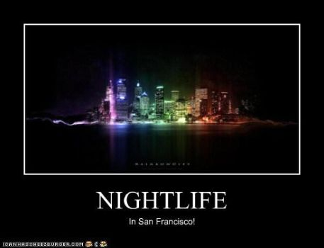 Night Life Demotivator by Feare909