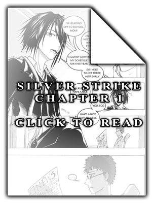 Silver Strike- Chapter 1 ~CLICK TO READ~ by LyricaDreams