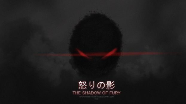 The Shadow of Fury by FireFeather-Rebirth