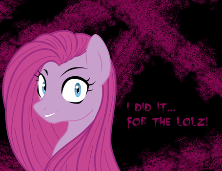 I did it for the LOLZ.... by mlpAzureGlow