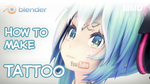 [MMD in Blender] How to make tattoo (Tutorial) by DS-DNA