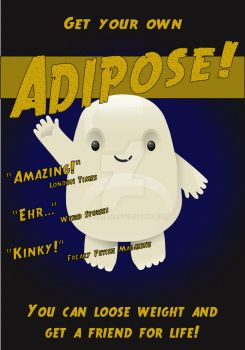 Adipose Poster by Elidorian