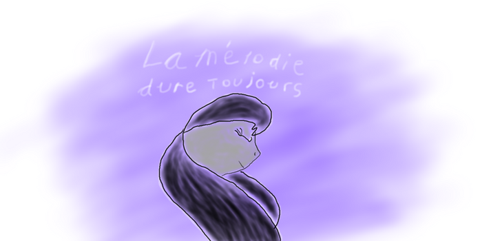 La Melodie Dure Toujours by cyrusrayne