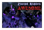 Zombie Robots....AWESOME by GeminiGirl83